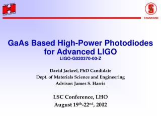 GaAs Based High-Power Photodiodes for Advanced LIGO LIGO-G020370-00-Z