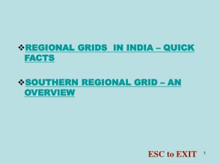 REGIONAL GRIDS  IN INDIA – QUICK FACTS SOUTHERN REGIONAL GRID – AN OVERVIEW