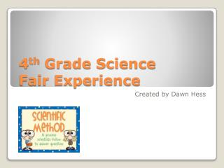 4 th  Grade Science  Fair Experience