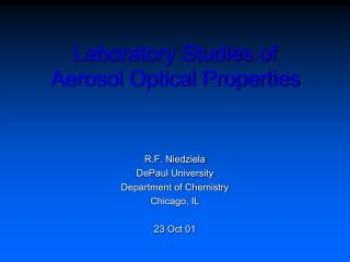 Laboratory Studies of Aerosol Optical Properties