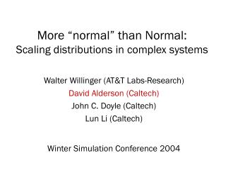 "More ""normal"" than Normal: Scaling distributions in complex systems"