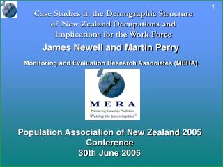 James Newell and Martin Perry Monitoring and Evaluation Research Associates (MERA)