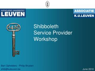 Shibboleth  Service Provider Workshop