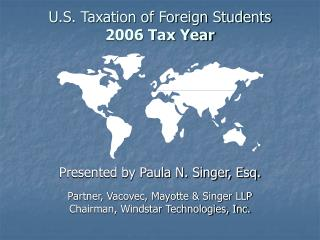 U.S. Taxation of Foreign Students  2006 Tax Year