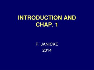 INTRODUCTION AND CHAP. 1