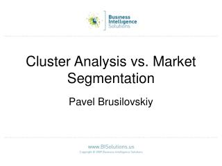 Cluster Analysis vs. Market Segmentation