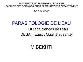 UNIVERSITE MOHAMED BEN ABDELLAH  FACULTE DES SCIENCES DHER EL MEHREZ FES DEPARTEMENT DE BIOLOGIE