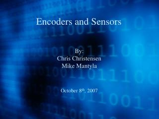 Encoders and Sensors