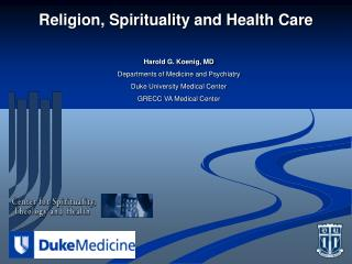 Religion, Spirituality and Health Care