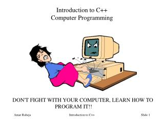 Introduction to C++ Computer Programming