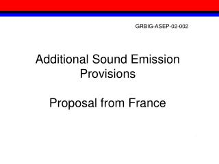 Additional Sound Emission Provisions Proposal from France