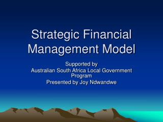 Strategic Financial Management Model