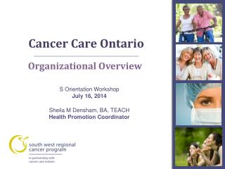 Cancer Care Ontario  A
