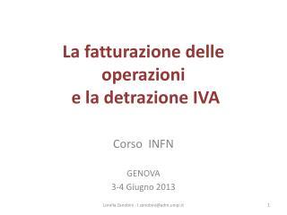 La fatturazione delle operazioni  e la detrazione IVA