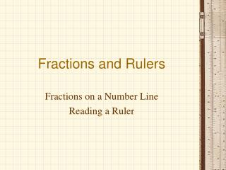 Fractions and Rulers