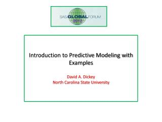 Introduction to Predictive Modeling with  Examples David A.  Dickey