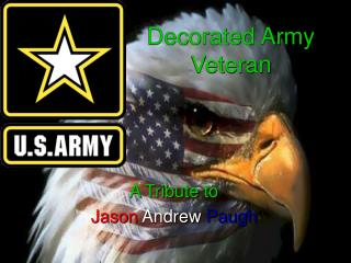 Decorated Army Veteran