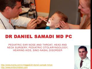 Dr Daniel Samadi Md Pc - Pediatric ENT NJ