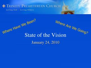State of the Vision