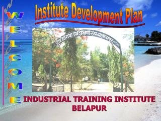 INDUSTRIAL TRAINING INSTITUTE BELAPUR