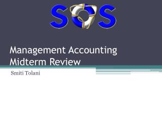 Management Accounting Midterm Review
