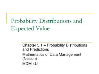 Probability Distributions and Expected Value
