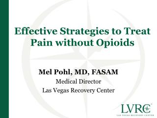 Effective Strategies to Treat  Pain without Opioids