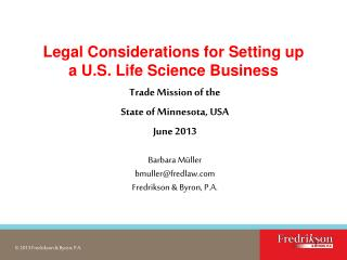 Legal Considerations for Setting up  a U.S. Life Science Business