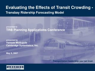 Evaluating the Effects of Transit Crowding -  Transbay Ridership Forecasting Model