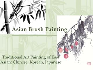 Asian Brush Painting
