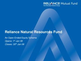 Reliance Natural Resources Fund