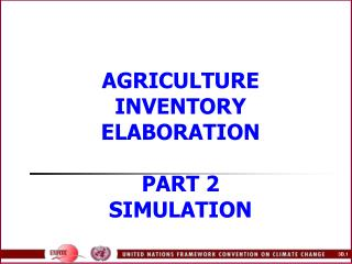 AGRICULTURE INVENTORY ELABORATION PART 2 SIMULATION