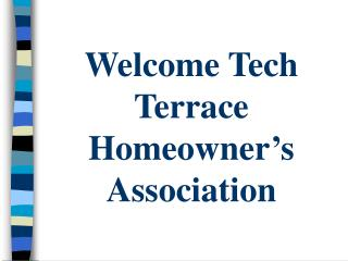 Welcome Tech Terrace Homeowner's Association