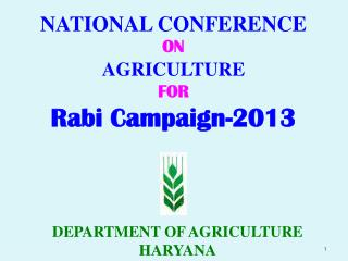 NATIONAL CONFERENCE ON AGRICULTURE FOR Rabi Campaign-2013