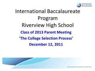 International Baccalaureate Program Riverview High School