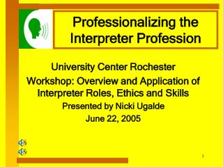 Professionalizing the Interpreter Profession