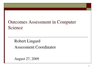 Outcomes Assessment in Computer Science
