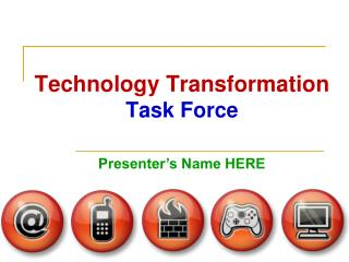 Technology Transformation Task Force