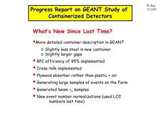 Progress Report on GEANT Study of  Containerized Detectors