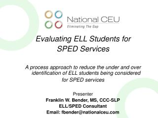 Evaluating ELL Students for  SPED Services