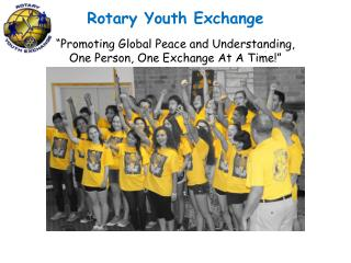 "Rotary Youth Exchange ""Promoting Global Peace and Understanding,"