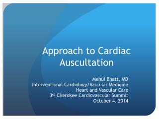 Approach to Cardiac Auscultation