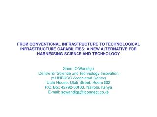 FROM CONVENTIONAL INFRASTRUCTURE TO TECHNOLOGICAL INFRASTRUCTURE CAPABILITIES: A NEW ALTERNATIVE FOR HARNESSING SCIENCE