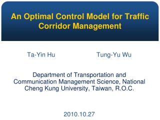 An Optimal Control Model for Traffic Corridor Management