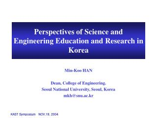 Perspectives of Science and Engineering Education and Research in Korea