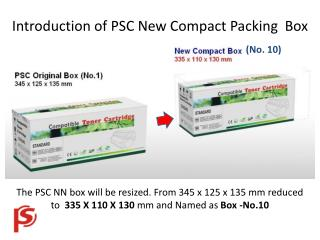 Introduction of PSC New Compact Packing  Box
