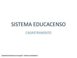 SISTEMA EDUCACENSO