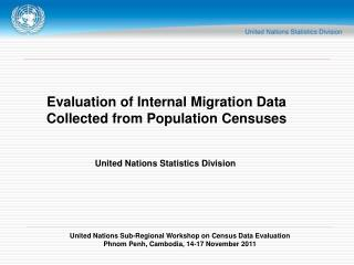 Evaluation of Internal Migration Data Collected from Population Censuses