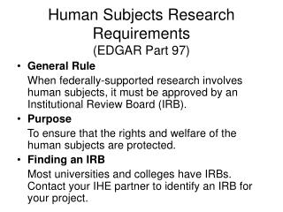 Human Subjects Research Requirements (EDGAR Part 97)