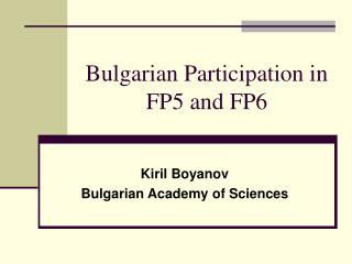 Bulgarian Participation in FP5 and FP6